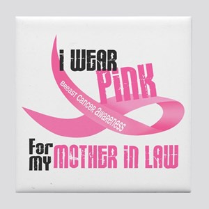 I Wear Pink For My Mother-In-Law 33 Tile Coaster
