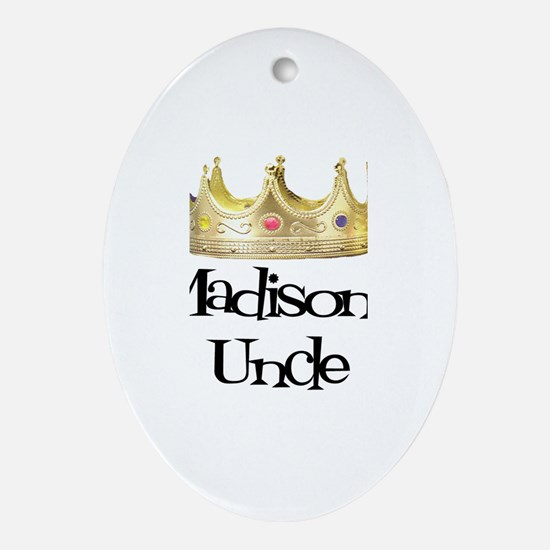Madison's Uncle Oval Ornament