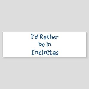 Rather be in Encinitas Bumper Sticker