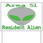Area 51 Resident Alien Yard Sign