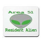 Area 51 Resident Alien Mousepad