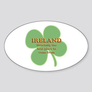 Ireland, the best place! Oval Sticker