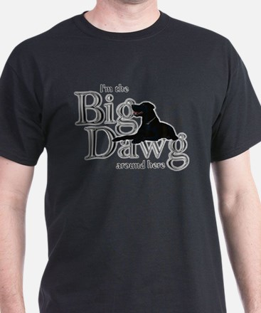 Big Dawg - T-Shirt