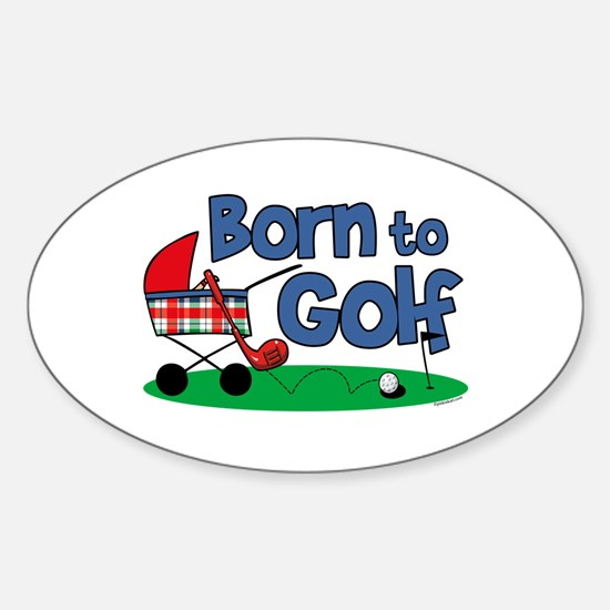 Born To Golf Oval Decal