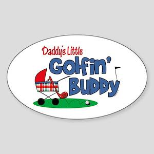 Daddy's Little Golfin' Buddy Oval Sticker
