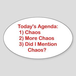 Today's Agenda: Chaos Oval Sticker