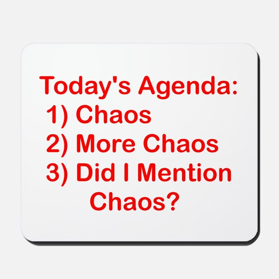 Today's Agenda: Chaos Mousepad