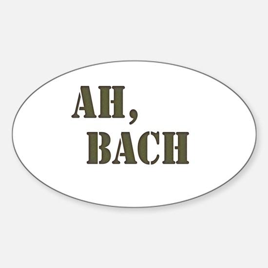 Ah, Bach Oval Decal