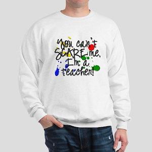 Scare Teacher Sweatshirt