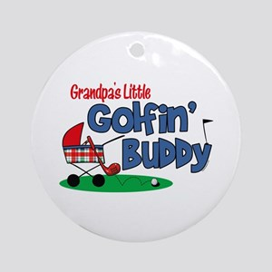Grandpa's Little Golfin' Buddy Ornament (Round)