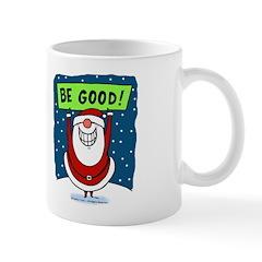 Be Good! Mug
