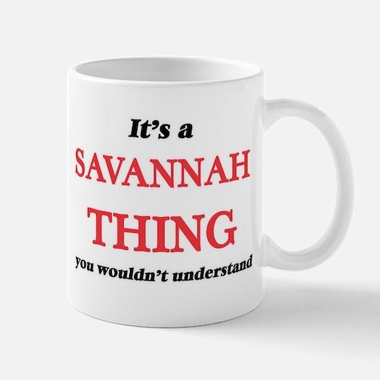 It's a Savannah Georgia thing, you wouldn Mugs