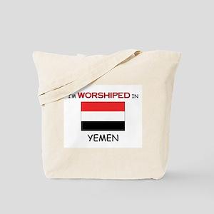 I'm Worshiped In YEMEN Tote Bag