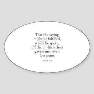 JOHN 18:9 Oval Sticker