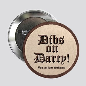"""Dibs on Darcy! 2.25"""" Button"""