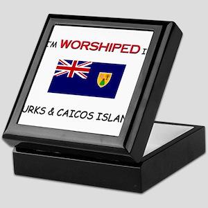 I'm Worshiped In TURKS & CAICOS ISLAND Keepsake Bo