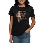 Hard Times Women's Dark T-Shirt