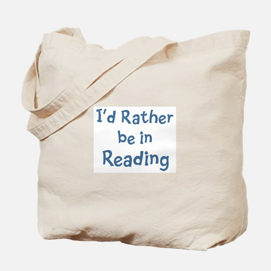 Rather be in Reading Tote Bag