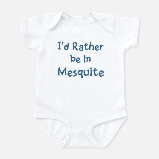 Rather be in Mesquite Infant Bodysuit