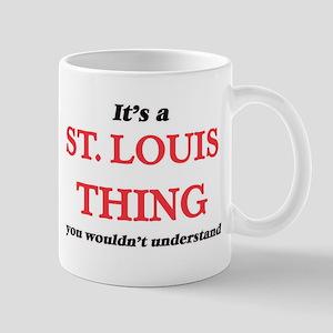 It's a St. Louis Missouri thing, you woul Mugs