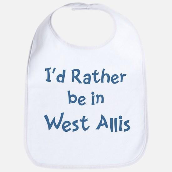 Rather be in West Allis Bib