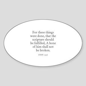 JOHN 19:36 Oval Sticker