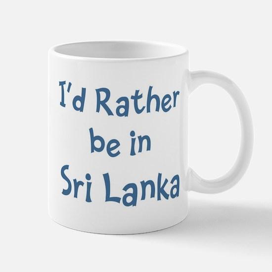 Rather be in Sri Lanka Mug