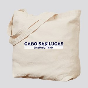 Cabo San Lucas drinking team Tote Bag