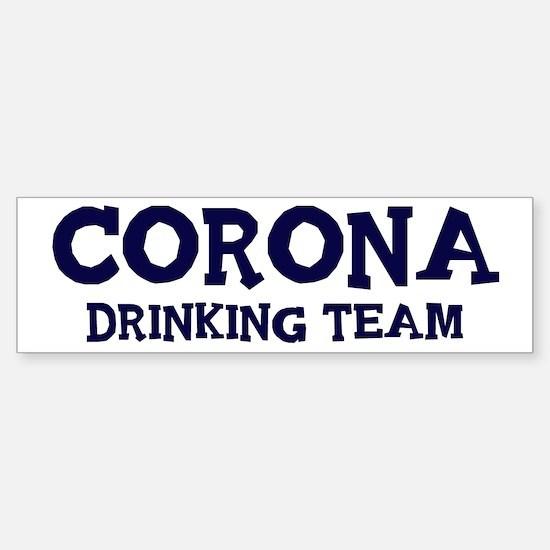 Corona drinking team Bumper Bumper Bumper Sticker