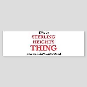 It's a Sterling Heights Michiga Bumper Sticker