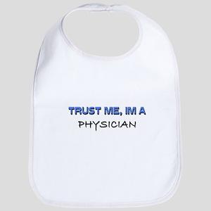 Trust Me I'm a Physician Bib