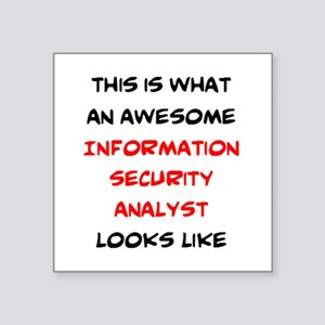"awesome information securit Square Sticker 3"" x 3"""