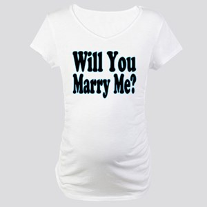 Will You Marry Me? His Maternity T-Shirt