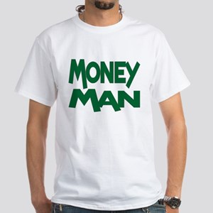 Money Man White T-Shirt