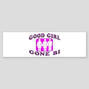 Good Girl Gone Bi Bumper Sticker