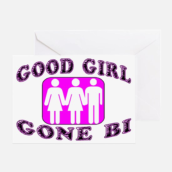 Good Girl Gone Bi Greeting Card