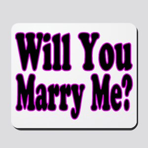 Will You Marry Me? Hers Mousepad