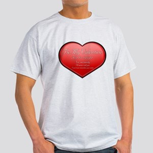 One Night Valentine Light T-Shirt