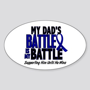My Battle Too 1 BLUE (Dad) Oval Sticker