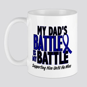 My Battle Too 1 BLUE (Dad) Mug