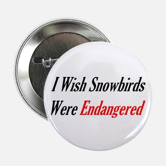 """Snowbirds Endangered 2.25"""" Button"""