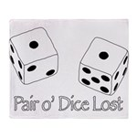 Pair O' Dice Lost Throw Blanket