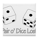 Pair O' Dice Lost Tile Coaster