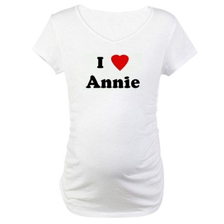 I Love Annie Maternity T-Shirt