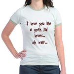 I Love You Like... Jr. Ringer T-Shirt