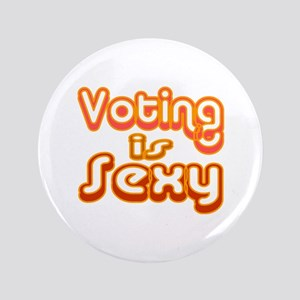 """Voting is Sexy 3.5"""" Button"""