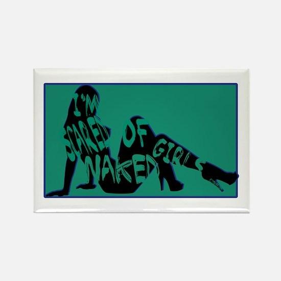 Scared of Naked Girls Rectangle Magnet
