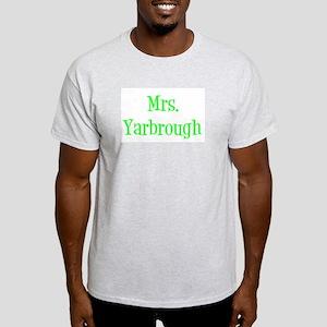 Mrs. Yarbrough Light T-Shirt