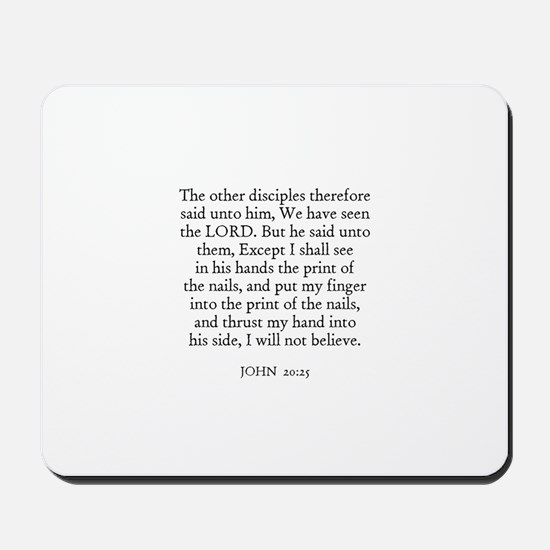 JOHN  20:25 Mousepad