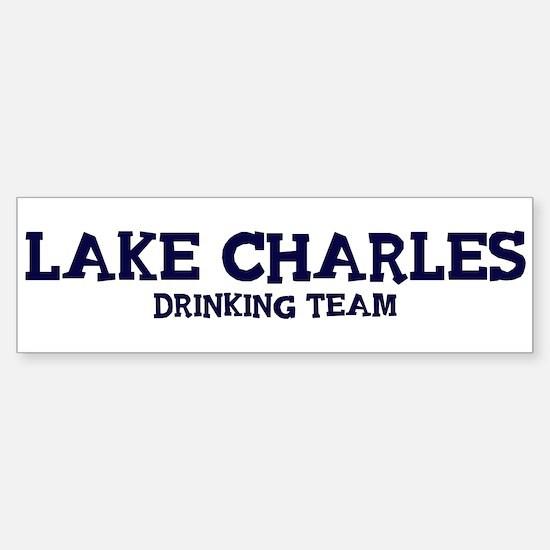 Lake Charles drinking team Bumper Bumper Bumper Sticker